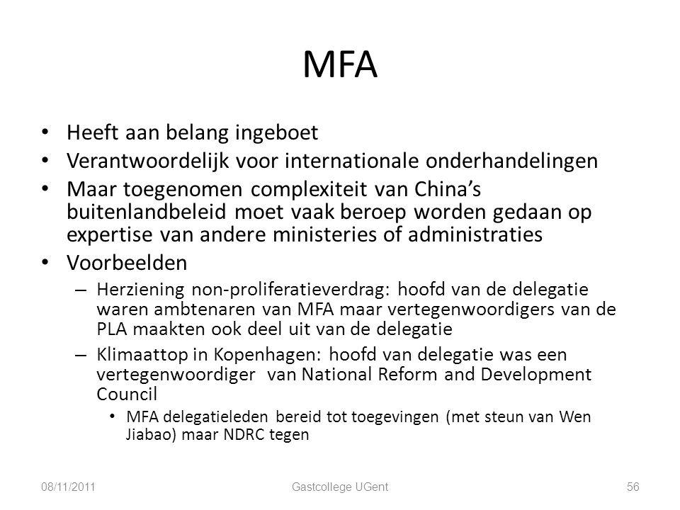 MFA Heeft aan belang ingeboet Verantwoordelijk voor internationale onderhandelingen Maar toegenomen complexiteit van China's buitenlandbeleid moet vaa