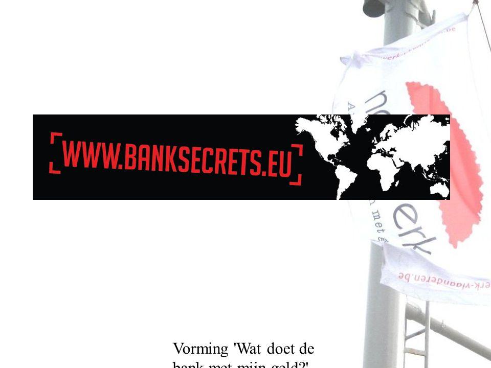 Vorming Wat doet de bank met mijn geld? Duurzame Wegwijzer - Direct investeren - Indirect investeren - Duurzame spaarrekening - Duurzaam beleggen?