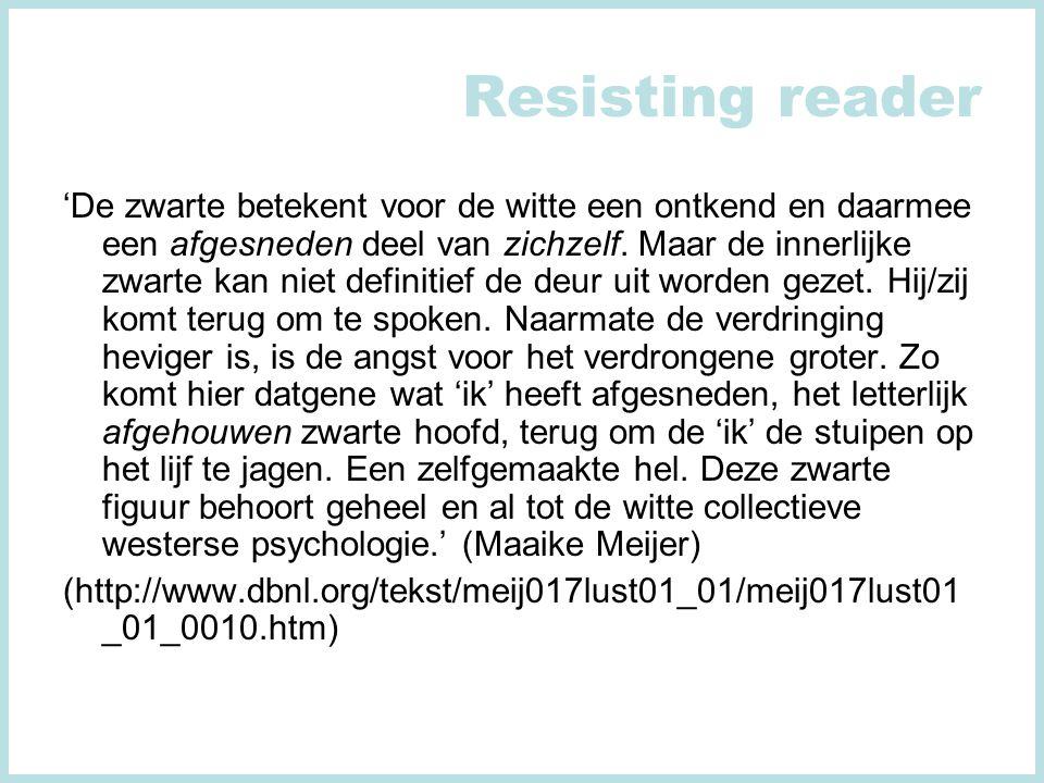 Resisting reader 'De zwarte betekent voor de witte een ontkend en daarmee een afgesneden deel van zichzelf.