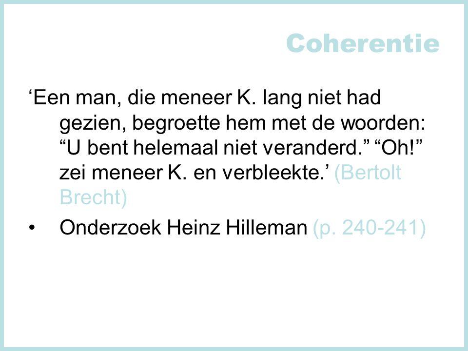 Coherentie 'Een man, die meneer K.