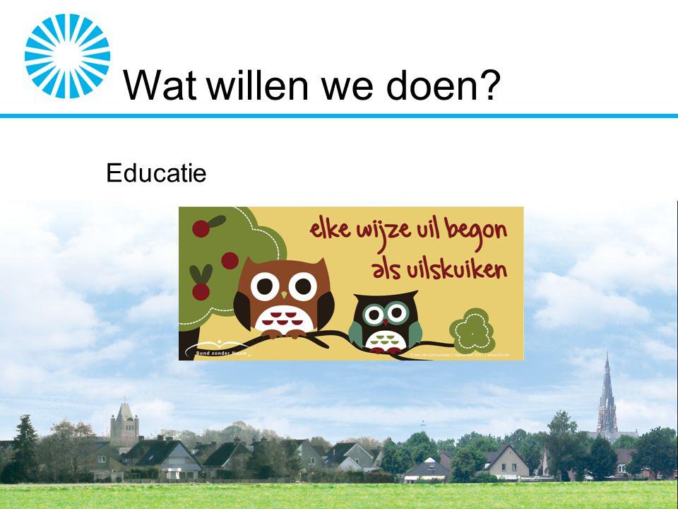 Wat willen we doen? Educatie