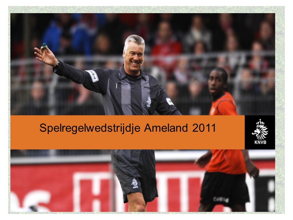 Spelregelwedstrijdje Ameland 2011