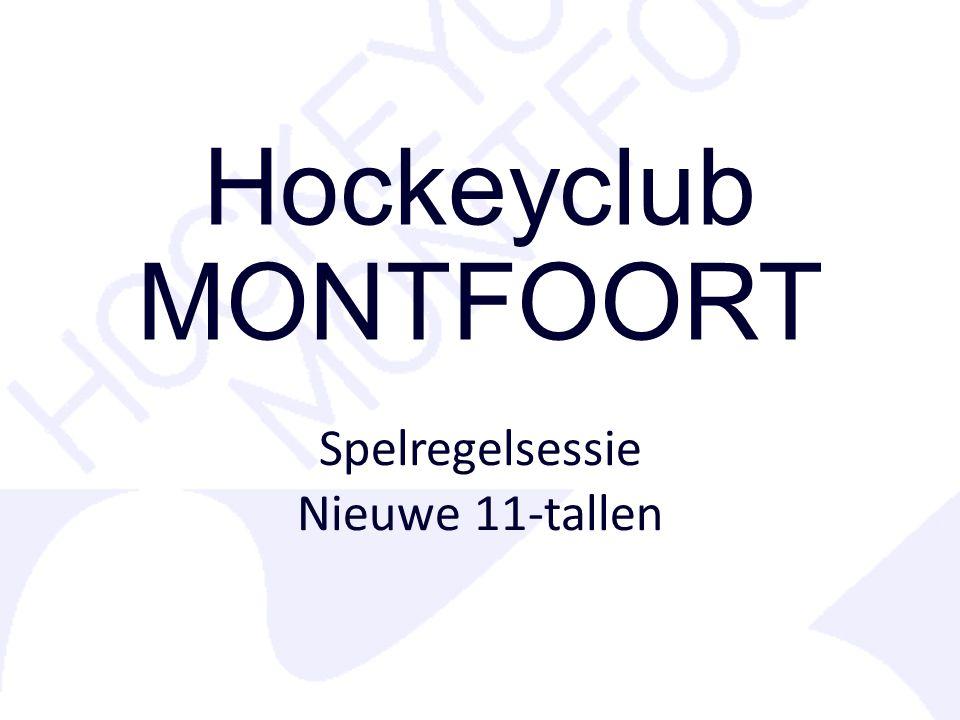 Hockeyclub MONTFOORT Spelregelsessie Nieuwe 11-tallen