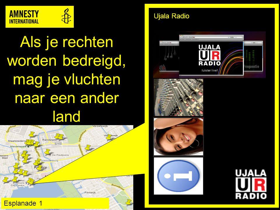 Als je rechten worden bedreigd, mag je vluchten naar een ander land Ujala Radio Esplanade 1