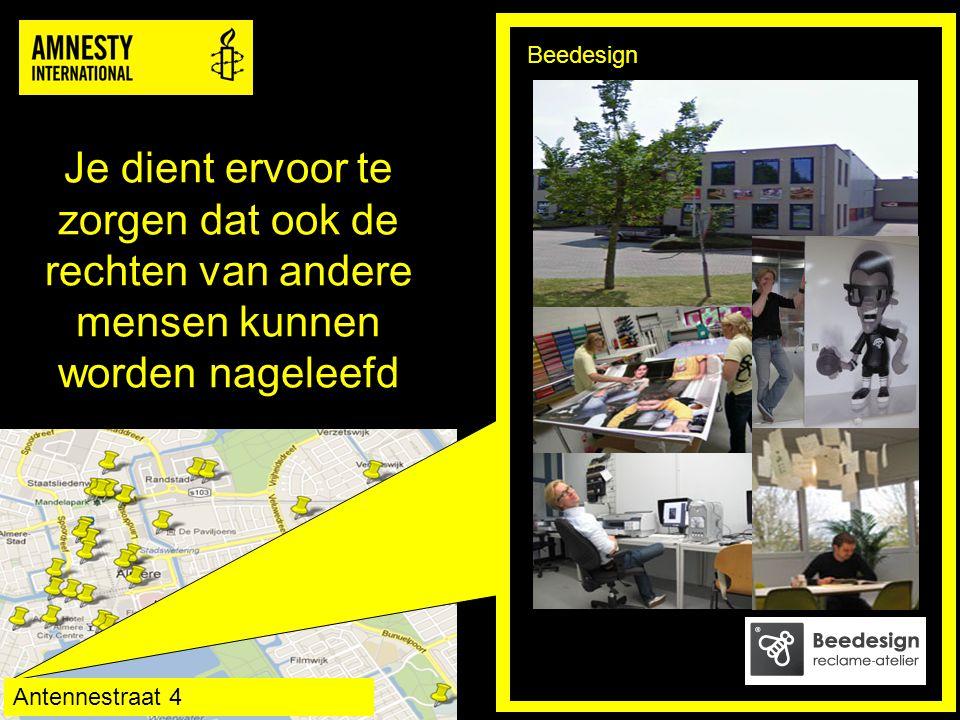 Je dient ervoor te zorgen dat ook de rechten van andere mensen kunnen worden nageleefd Beedesign Antennestraat 4