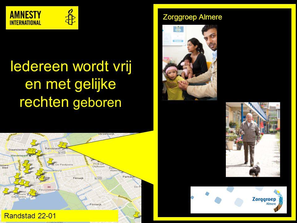 De mensenrechten gelden voor iedereen, waar ook ter wereld Zorgcentrum Polderburen Schietwilgsingel 2