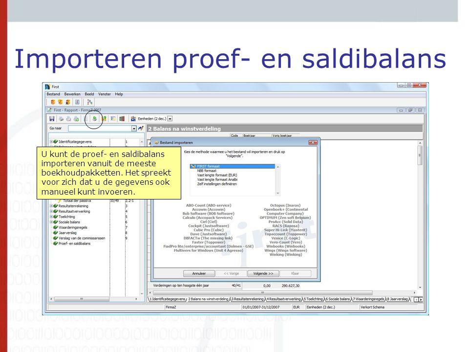 Importeren proef- en saldibalans U kunt de proef- en saldibalans importeren vanuit de meeste boekhoudpakketten. Het spreekt voor zich dat u de gegeven