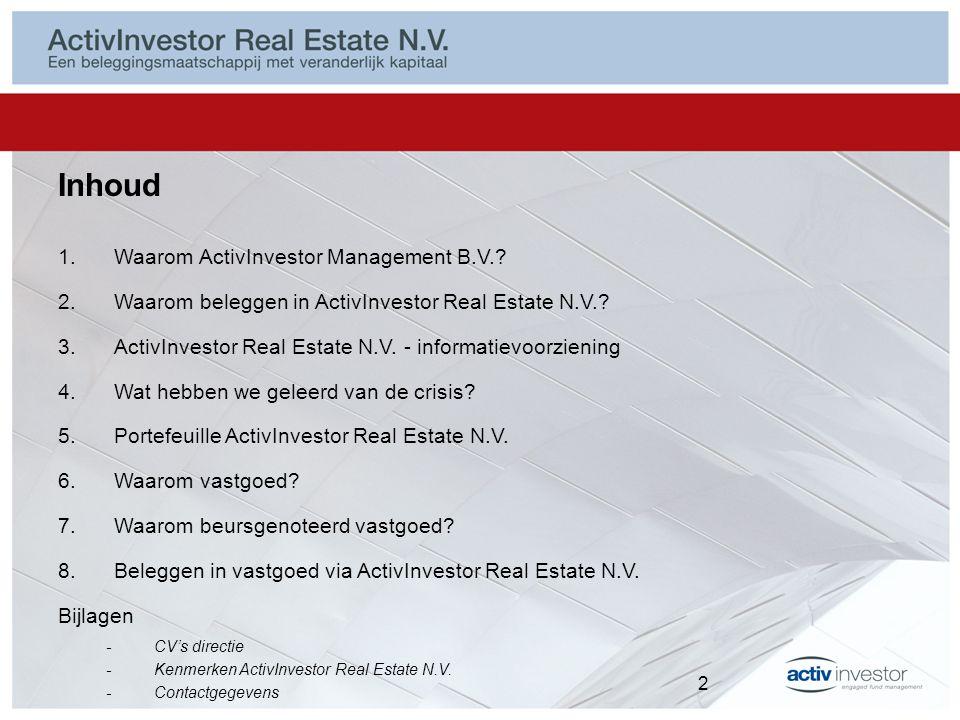 Waarom ActivInvestor Management B.V..