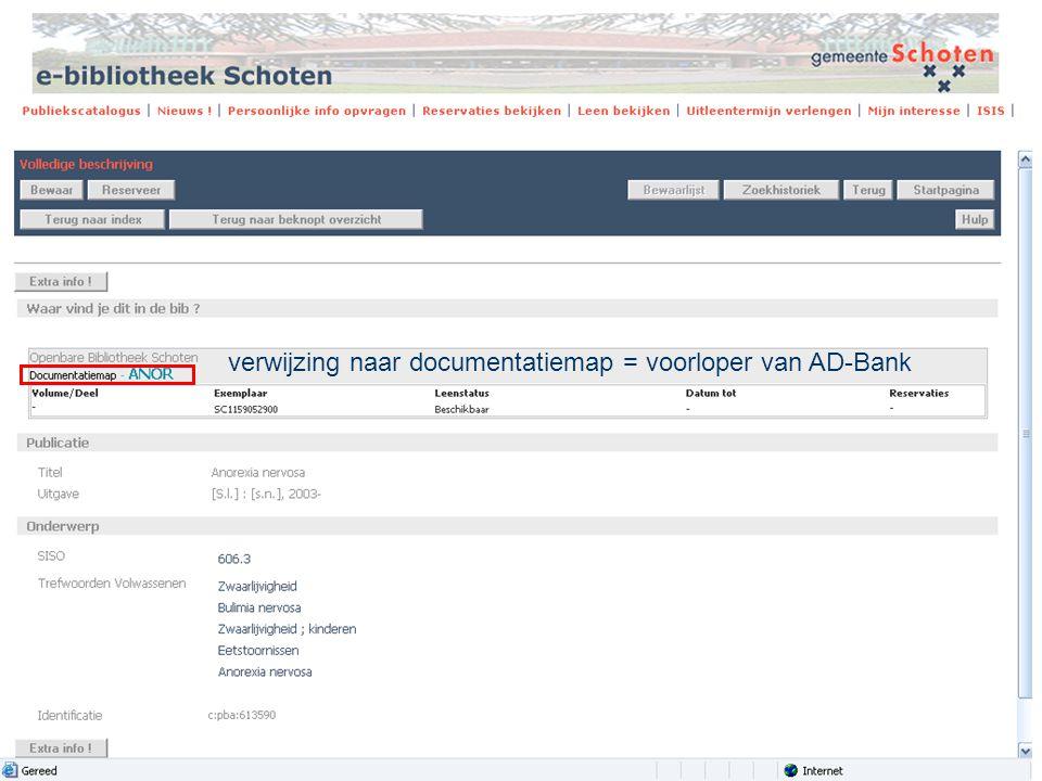 verwijzing naar documentatiemap = voorloper van AD-Bank