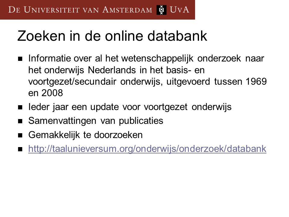 Zoeken in de online databank Informatie over al het wetenschappelijk onderzoek naar het onderwijs Nederlands in het basis- en voortgezet/secundair ond