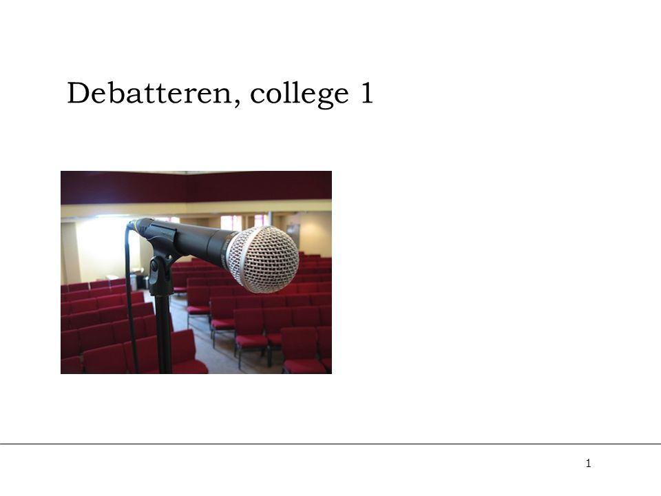 1 Debatteren, college 1