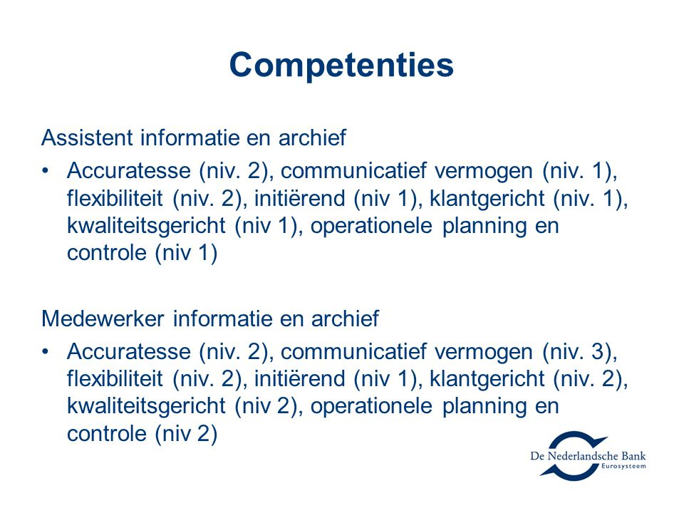 Competenties Assistent informatie en archief Accuratesse (niv.