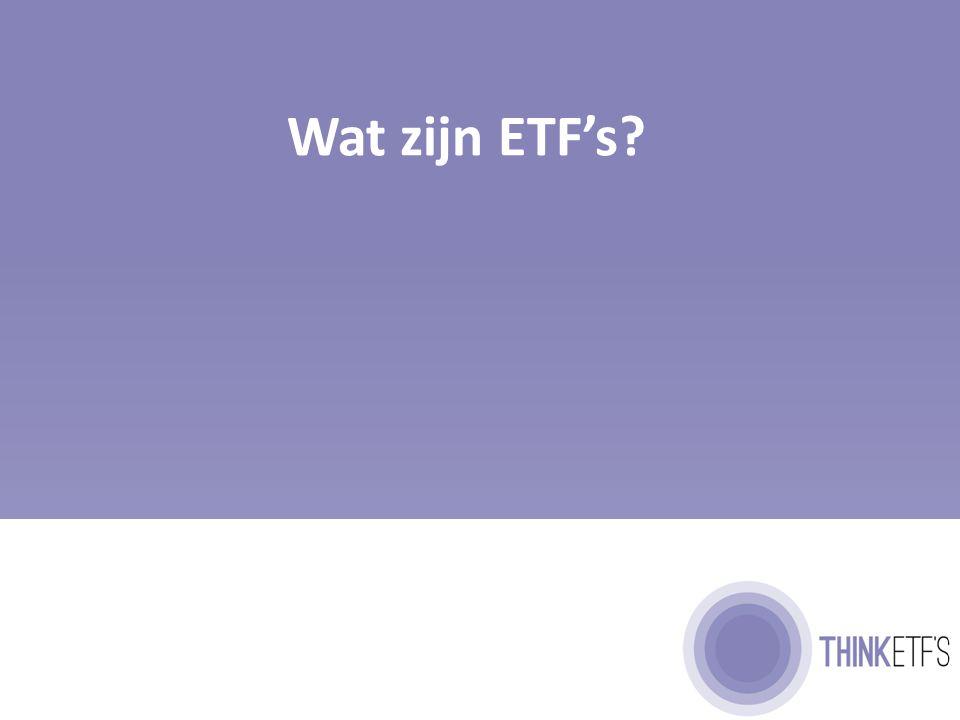 Een ETF is een alternatief beleggingsfonds 7 De voordelen van beleggingsfondsen Veel spreiding in 1 transactie Kleine kans op verslaan van de markt (index) De nadelen van beleggingsfondsen Hoge kosten Geen intra-day verhandeling De meeste fondsen doen het slechter dan de markt (index) De ETF is een beleggingsfonds zonder de nadelen.