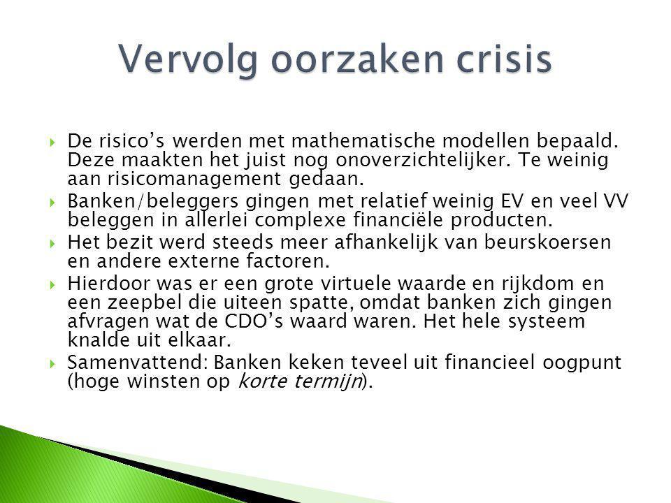  De risico's werden met mathematische modellen bepaald.