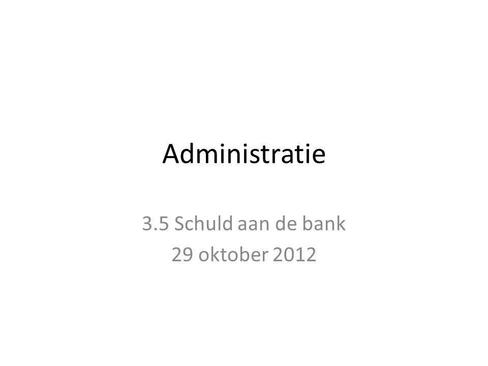 Schuld aan de bank We openen hier de balans van bezit met een schuld (credit) Dit houdt in dat Waterman bij een storting kleiner dan het schuld bedrag, zijn schuld eerst zal verminderen (credit bedrag wordt kleiner).