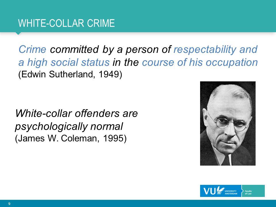 10 STELLING 1 Witteboordencriminaliteit wordt vooral veroorzaakt door omgevingsfactoren (Zoals de bedrijfscultuur, de mores in de branche, conjunctuur, etc.)