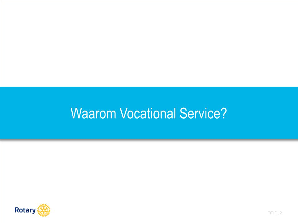 TITLE | 2 Waarom Vocational Service