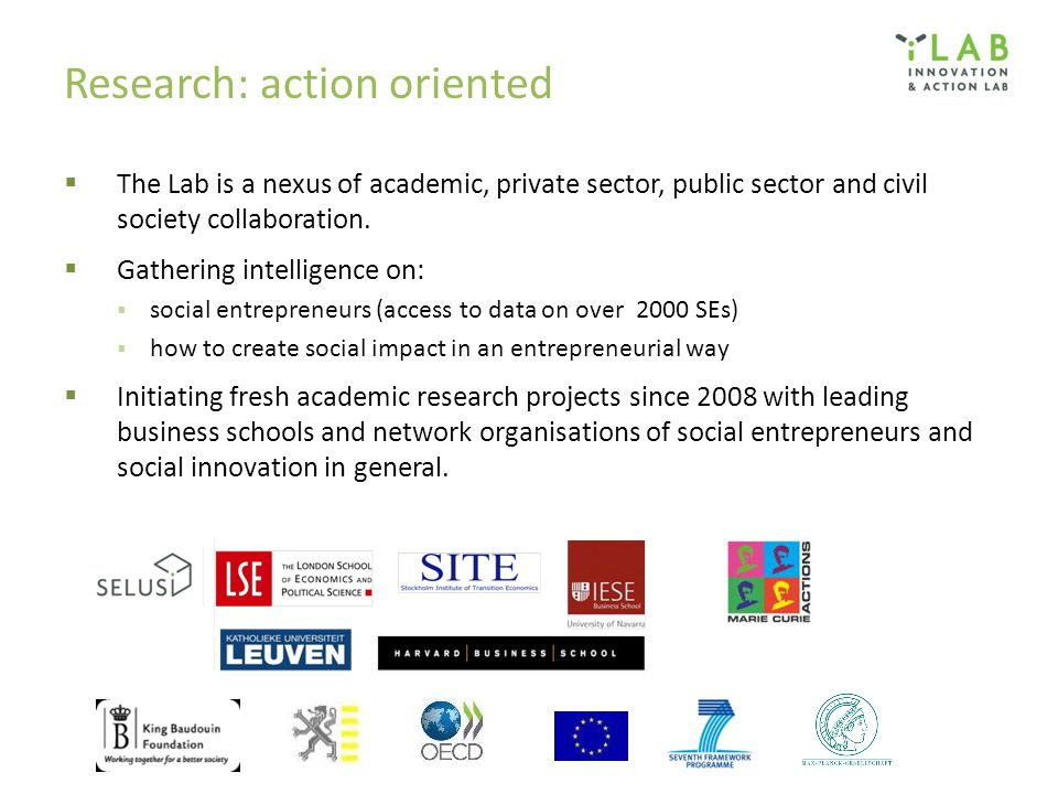 Research: action oriented  The Lab is a nexus of academic, private sector, public sector and civil society collaboration.