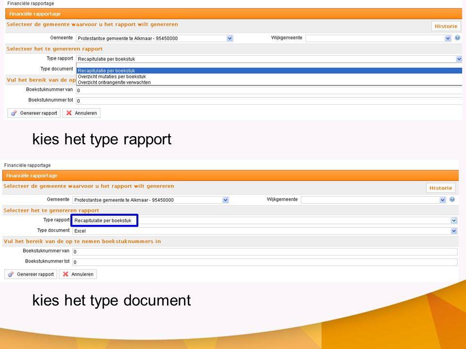 kies het type rapport kies het type document