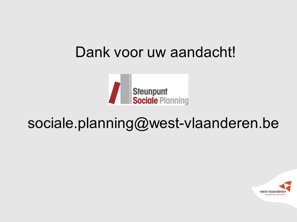 46 Dank voor uw aandacht! sociale.planning@west-vlaanderen.be
