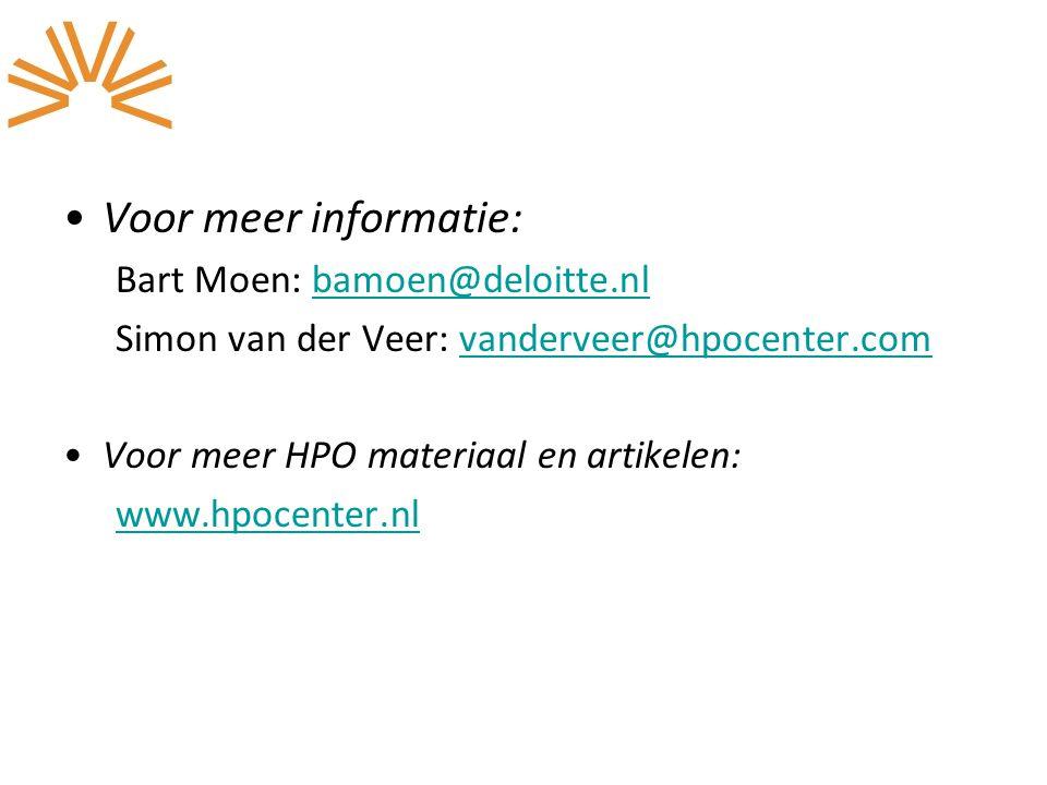 Voor meer informatie: Bart Moen: bamoen@deloitte.nlbamoen@deloitte.nl Simon van der Veer: vanderveer@hpocenter.comvanderveer@hpocenter.com Voor meer H