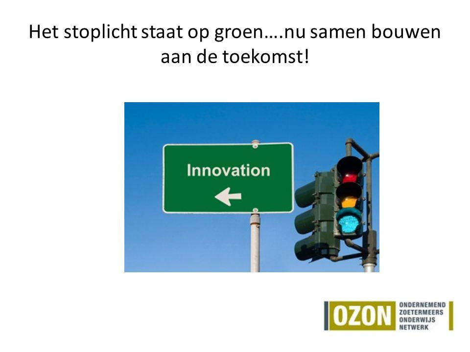 Het stoplicht staat op groen….nu samen bouwen aan de toekomst!