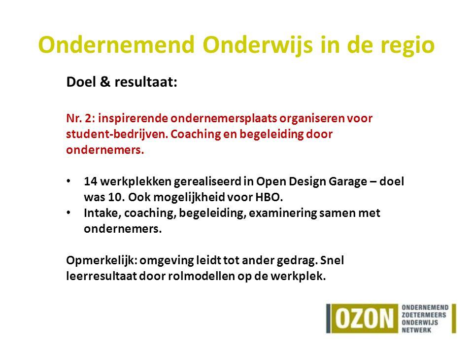Ondernemend Onderwijs in de regio Doel & resultaat: Nr.