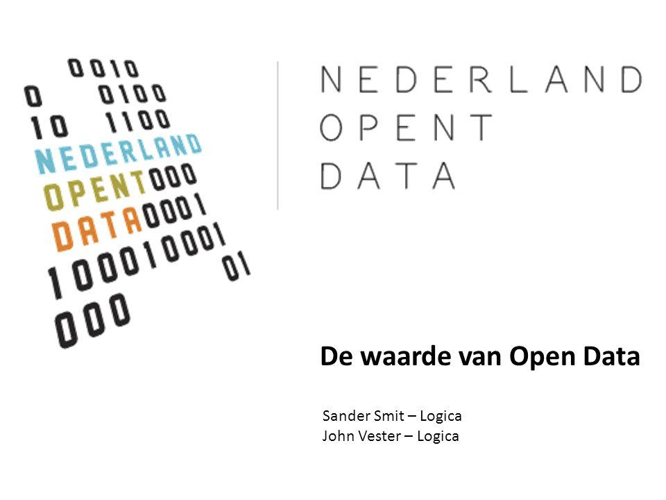 De waarde van Open Data Sander Smit – Logica John Vester – Logica 1