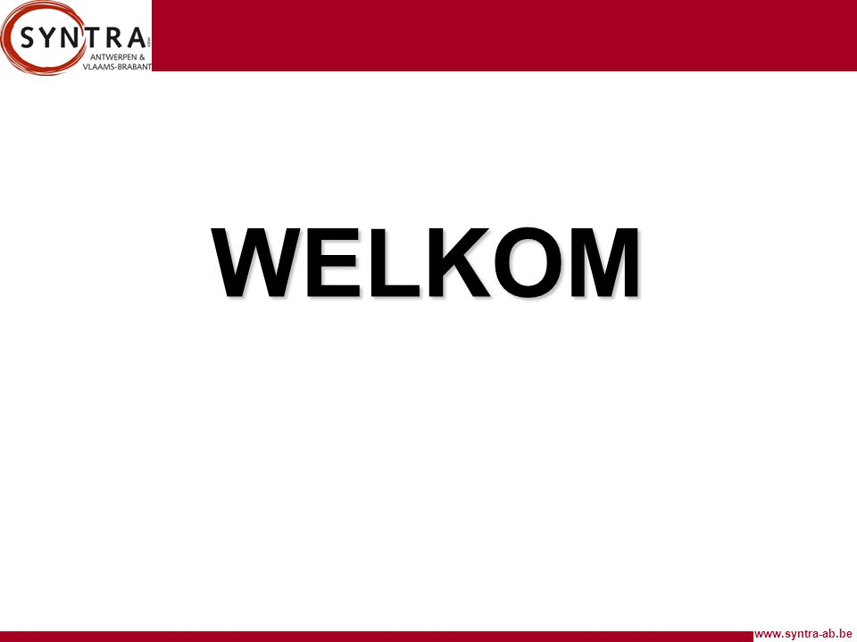 www.syntra-ab.be WELKOM