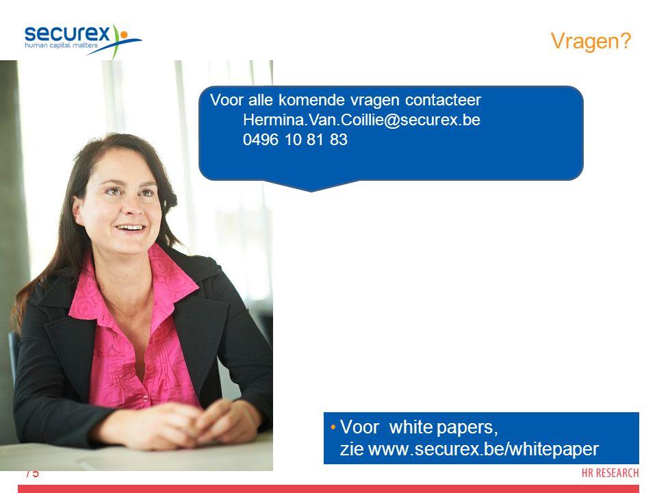 Vragen? 75 Voor alle komende vragen contacteer Hermina.Van.Coillie@securex.be 0496 10 81 83 Voor white papers, zie www.securex.be/whitepaper