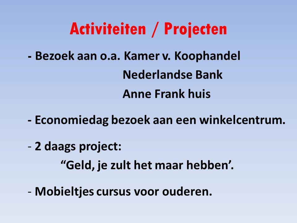 Activiteiten / Projecten - Bezoek aan o.a.Kamer v.
