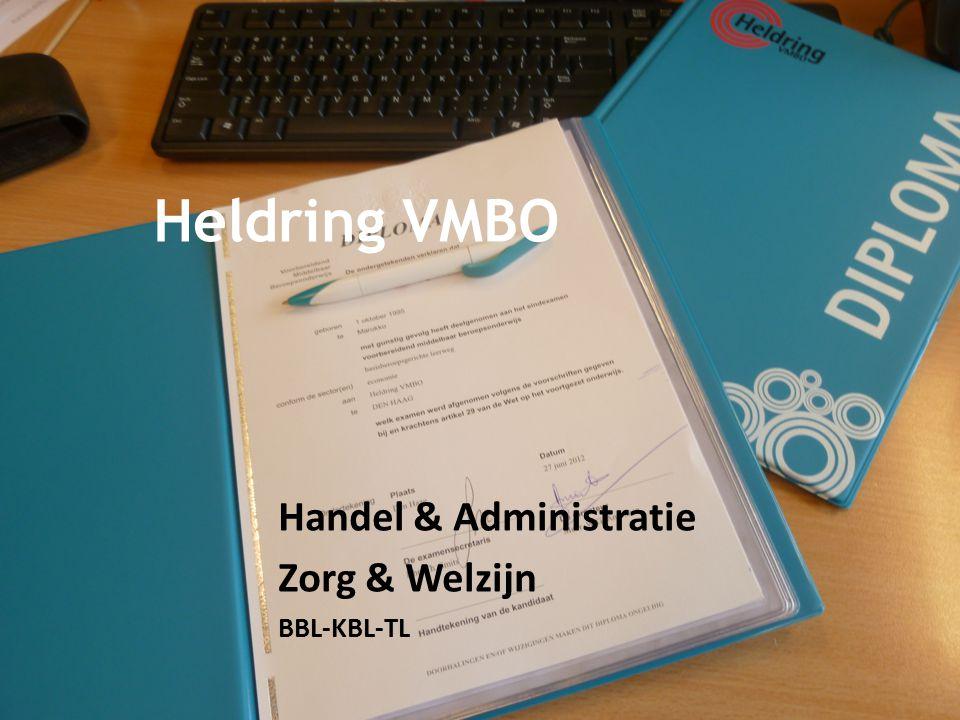 Heldring VMBO Handel & Administratie Zorg & Welzijn BBL-KBL-TL