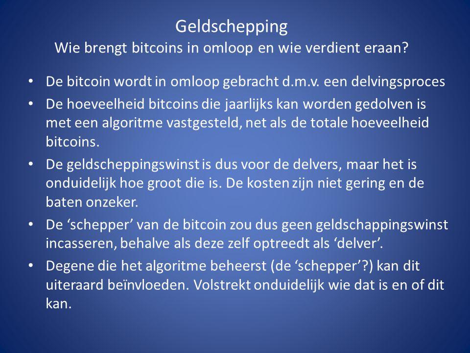 De bitcoin wordt in omloop gebracht d.m.v.