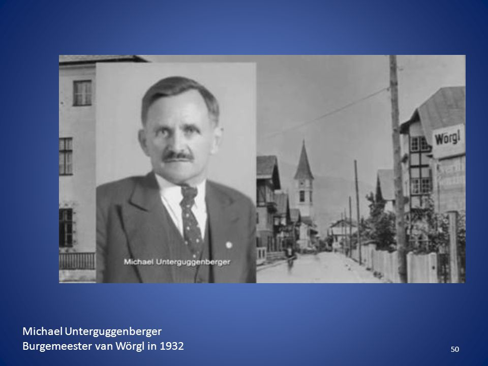 50 Michael Unterguggenberger Burgemeester van Wörgl in 1932