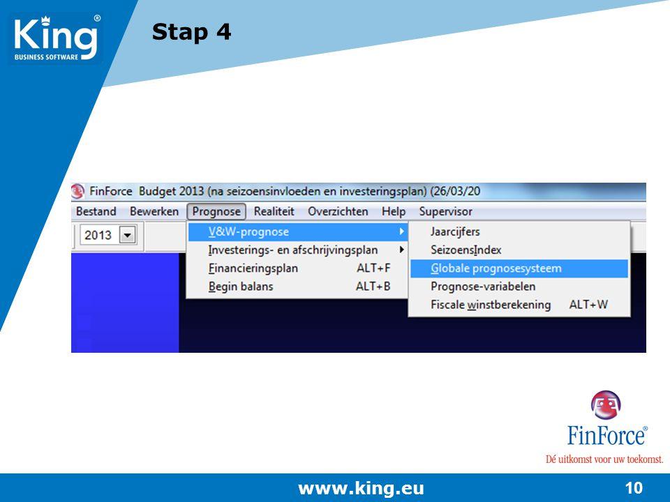 www.king.eu 10 Stap 4