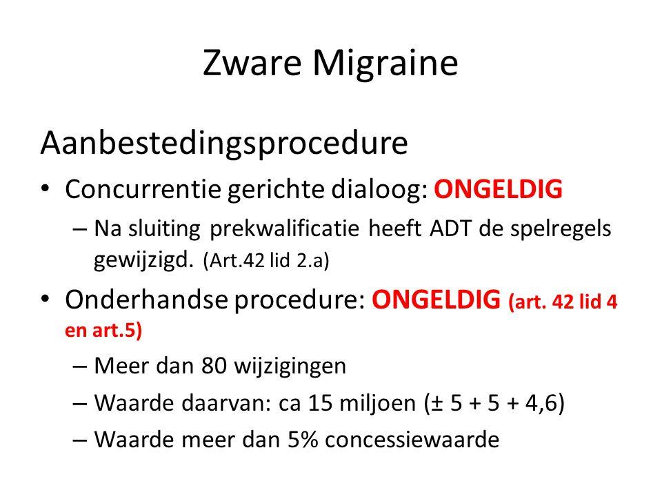 Zware Migraine Aanbestedingsprocedure Concurrentie gerichte dialoog: ONGELDIG – Na sluiting prekwalificatie heeft ADT de spelregels gewijzigd.