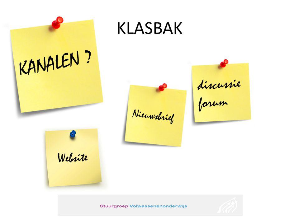 KLASBAK discussie forum Nieuwsbrief Website KANALEN ?