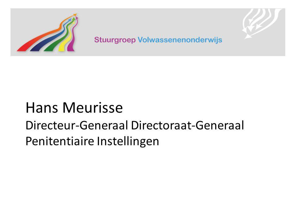 Hans Meurisse Directeur-Generaal Directoraat-Generaal Penitentiaire Instellingen