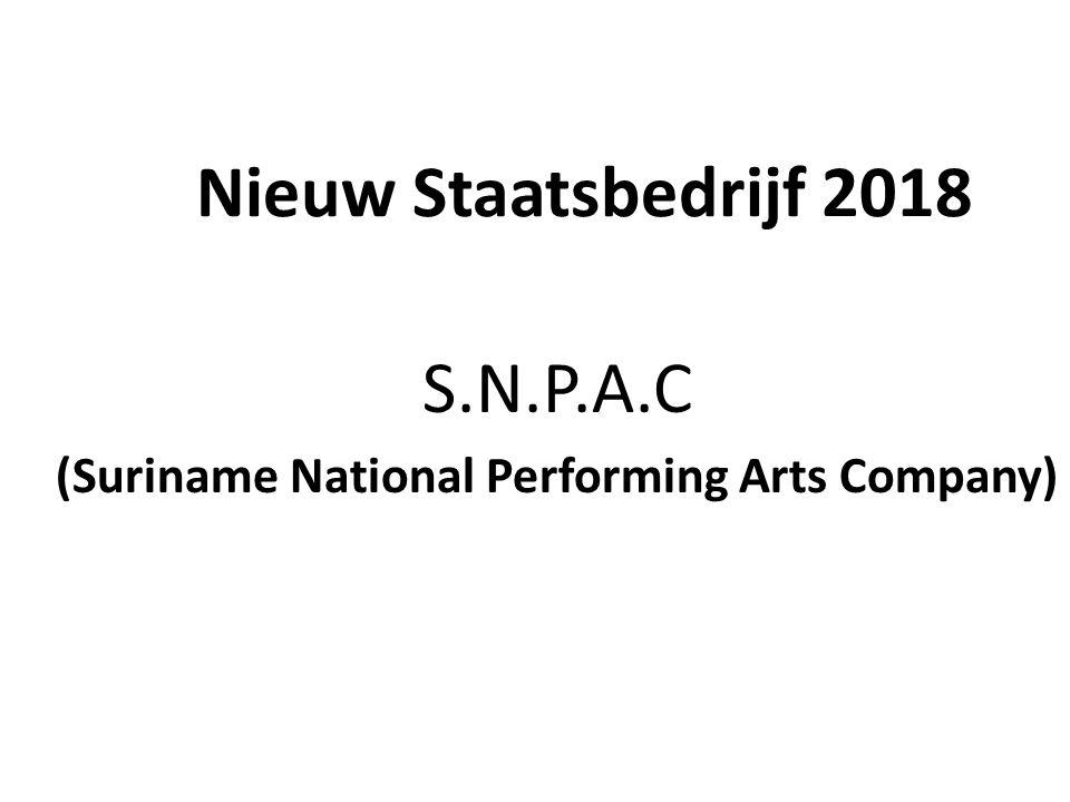 Nieuw Staatsbedrijf 2018 S.N.P.A.C (Suriname National Performing Arts Company)
