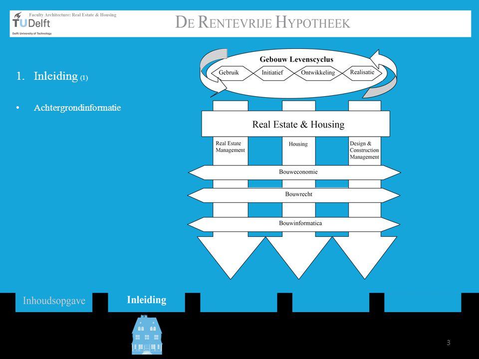 3 1.Inleiding (1) Achtergrondinformatie