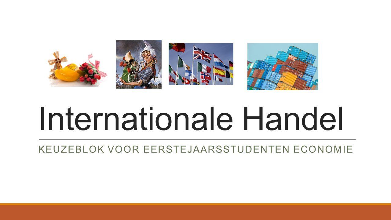 Internationale Handel KEUZEBLOK VOOR EERSTEJAARSSTUDENTEN ECONOMIE