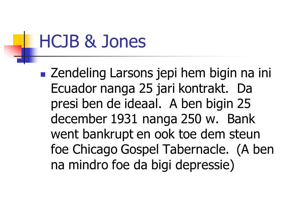 HCJB & Jones Zendeling Larsons jepi hem bigin na ini Ecuador nanga 25 jari kontrakt. Da presi ben de ideaal. A ben bigin 25 december 1931 nanga 250 w.