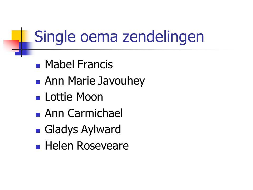 Single oema zendelingen Mabel Francis Ann Marie Javouhey Lottie Moon Ann Carmichael Gladys Aylward Helen Roseveare