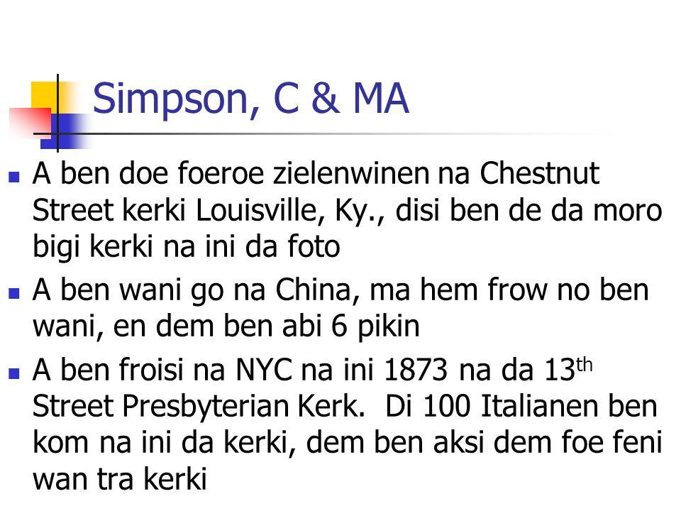 Simpson, C & MA A ben doe foeroe zielenwinen na Chestnut Street kerki Louisville, Ky., disi ben de da moro bigi kerki na ini da foto A ben wani go na