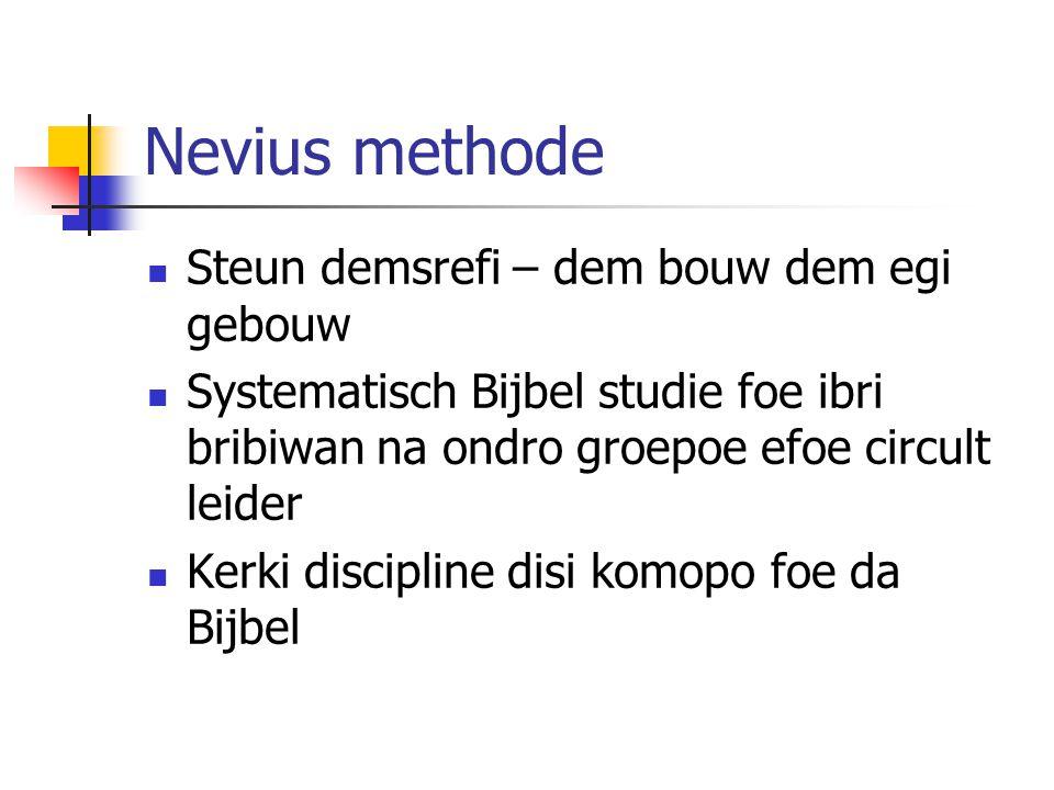 Nevius methode Cooperatie nanga tra groepoe No rechtzaak Jepi na ini economie pe a de mogelijk N.B.