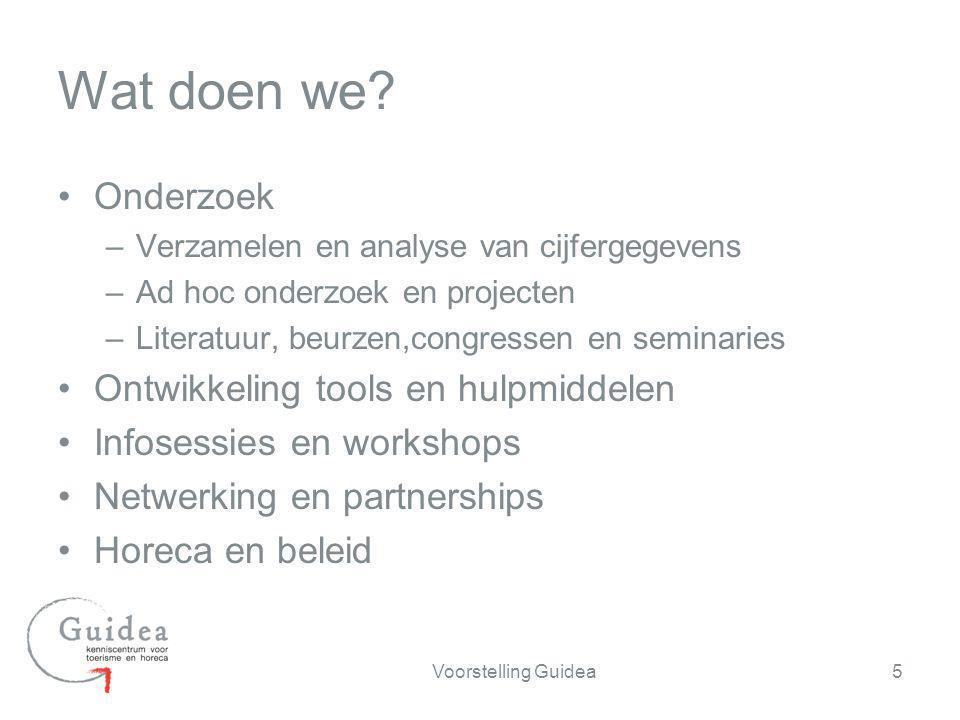 Onderzoek –Verzamelen en analyse van cijfergegevens –Ad hoc onderzoek en projecten –Literatuur, beurzen,congressen en seminaries Ontwikkeling tools en