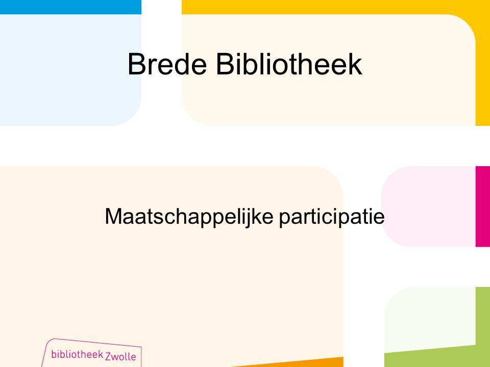 Brede Bibliotheek Maatschappelijke participatie