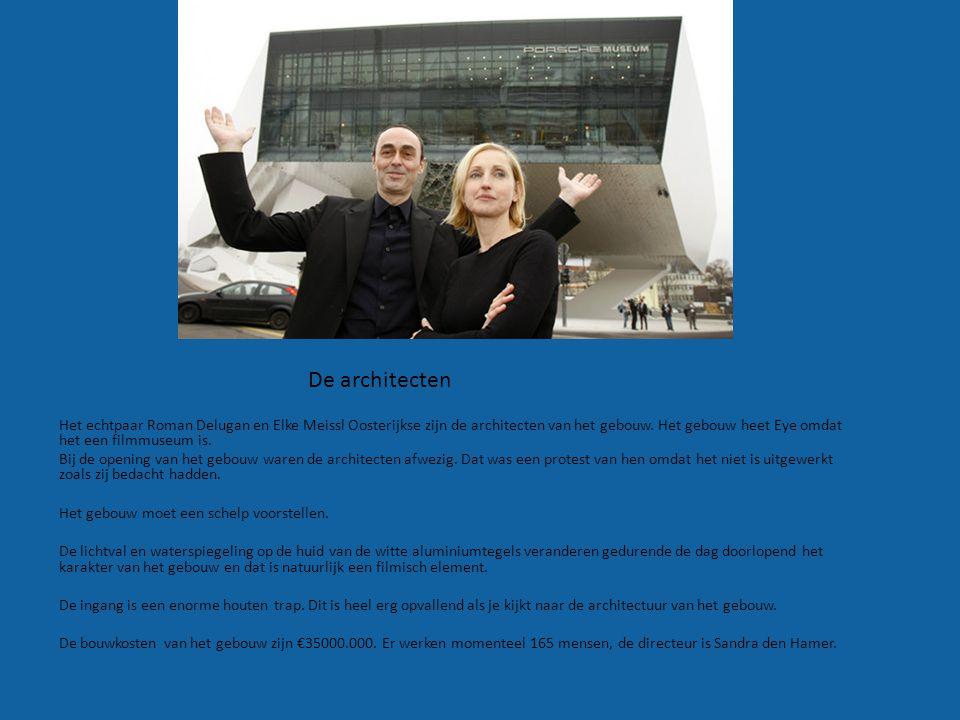 Het echtpaar Roman Delugan en Elke Meissl Oosterijkse zijn de architecten van het gebouw. Het gebouw heet Eye omdat het een filmmuseum is. Bij de open