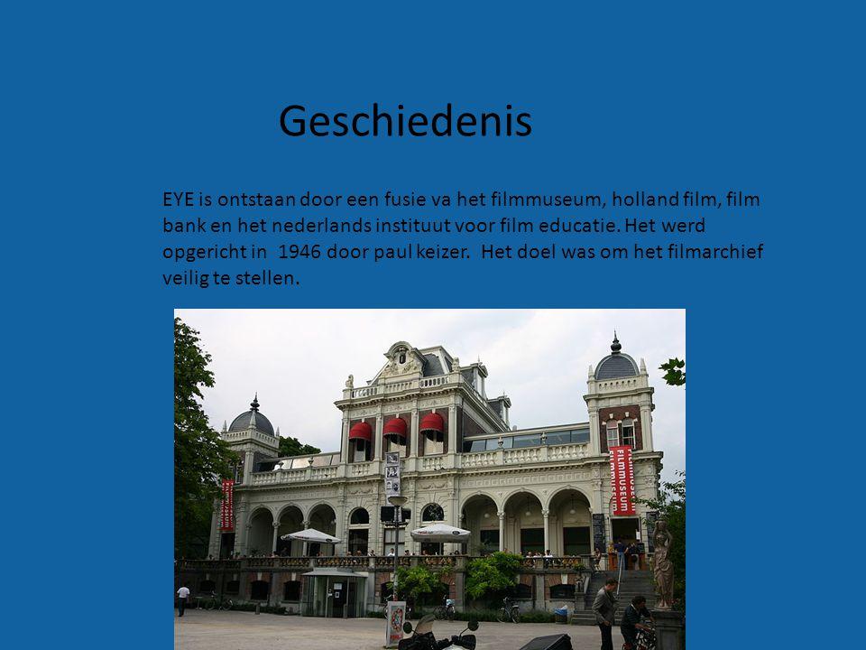 EYE is ontstaan door een fusie va het filmmuseum, holland film, film bank en het nederlands instituut voor film educatie. Het werd opgericht in 1946 d