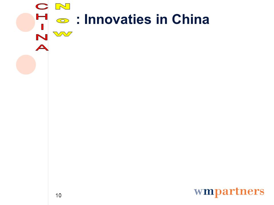 10 : Innovaties in China